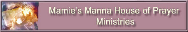 Mamie's Manna House of Prayer banner
